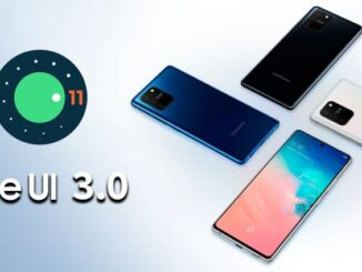 Android 11 and One UI 3.0 are Updated