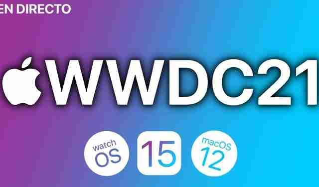 Résumé de la WWDC 2021