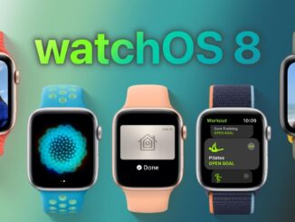 WatchOS 8 Features and Functions