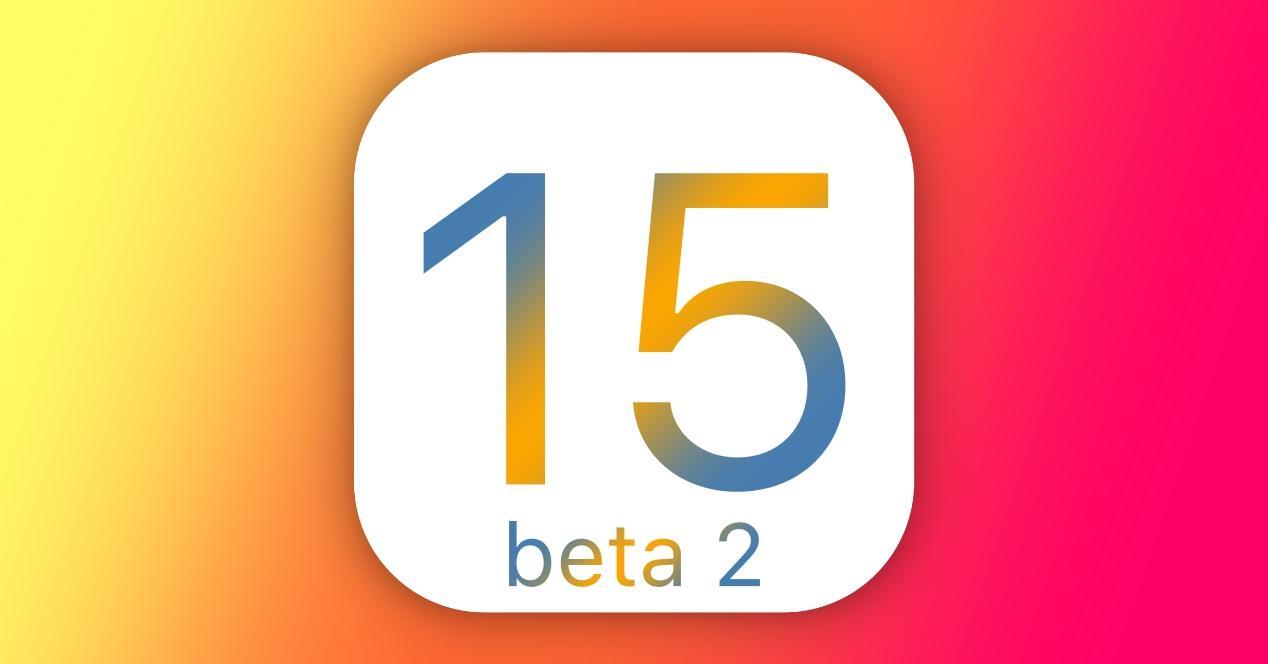 Bêta 2 d'iOS 15, iPadOS 15 et autres systèmes d'exploitation Apple